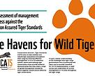 Jointly released by the CA|TS Partnership, Safe Havens for Wild Tigers: A Rapid Assessment of Management Effectiveness against Conservation Assured Tiger Standards, is the first overview of the management effectiveness of tiger conservation areas across Asia.