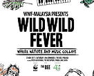 Wild Wild Fever: Where Nature and Music Collide